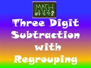 Three Digit Subtraction with Regrouping ....