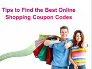 Read Tips to Find the Best Online Shopping Coupon Codes Site
