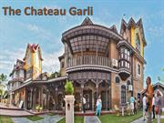 The Chateau Garli