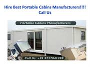 Hire Best Portable Cabins Manufacturers!!!! Call Us