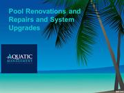 Pool Renovations and Repairs and System Upgrades(10th March 2017)