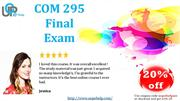 COM 295 & COM 295 Week 5 Final Exam Answers For University of Phoenix