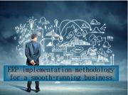 Erp implementation methodology for a smooth-running business
