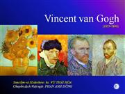 Vincent  Van  Gogh-    Part  02