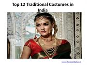 Top 12 Traditional Costumes in India
