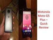Motorola Moto G5 Plus - Quick review and specifications