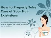 How to Properly Take Care of Your Hair Extensions
