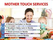 Best Newborn Baby caretaker, Maternity care, Patient care & Maid servi