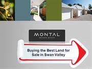 Buying the best land for sale in Swan Valley