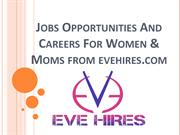 Job Opportunity For Women | Female Jobs Portal | Evehires.Com