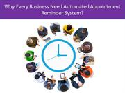 Why Every Business Need Automated Appointment Reminder Systems