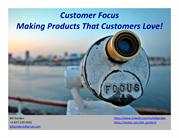 Customer Focus - Making Products That Customers Love