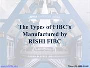 The Types of FIBC Manufactured by Rishi FIBC