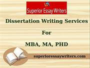 Dissertation Writing Services - MBA, MA, PHD | Superior Essay Writers