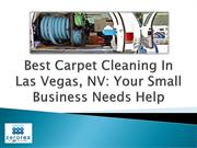 Best Carpet Cleaning In Las Vegas, NV Your Small Business Needs Help