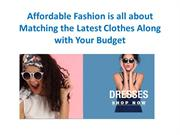 Tips to find Affordable fashion online