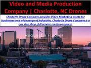 Video and Media Production Company | Charlotte, NC Drones