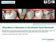 Do You Need To Get Wisdom Teeth Removed?