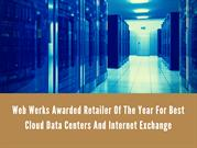 Web Werks Awarded Retailer Of The Year For Best Cloud Data Centers