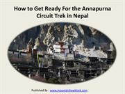 How to Get Ready For the Annapurna Circuit Trek in Nepal
