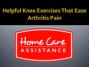 Helpful Knee Exercises That Ease Arthritis Pain