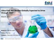 Research Offers 10-Year Forecast on Ultra-Fine Ath Market