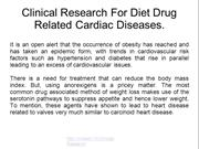 Clinical Research For Diet Drug Related Cardiac Diseases