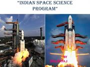 INDIAN SPACE SCIENCE PROGRAM-PPT