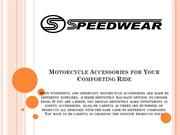 Motorcycle Accessories for Your Comforting Ride
