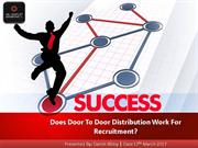 Does Door To Door Distribution Work For Recruitment?