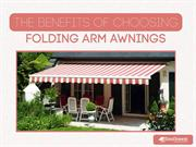 The Benefits of Choosing Folding Arm Awnings