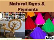 Natural Dyes & Pigments
