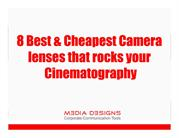 8 Best & cheapest Camera lenses that rocks your Cinematography
