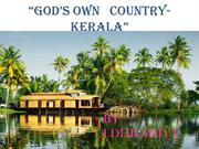 GOD'S OWN   COUNTRY-KERALA