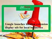 Google launches location extension display ads for local businesses