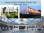 Choose a Perfect Wedding Tent for Your Memorable Event