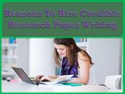 Reasons to hire credible research paper writing