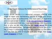 Fridge Repair- Enhance the Performance of Your Fridge