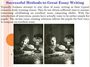 Successful Methods to Great Essay Writing