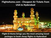 Flightohome.com - Cheapest Air Tickets from USA to Hyderabad