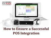 How to Ensure a Successful POS Integration