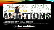 Appear in perfect Auditions for Upcoming TV Serials through Goforaudit