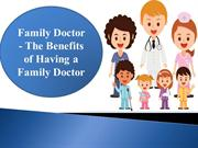 Family Doctor - The Benefits of Having a Family Doctor