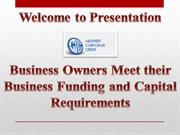 Business Owners Meet their Business Funding and Capital Requirements