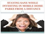 Staying Sane While Investing in Mobile Home Parks from a Distance