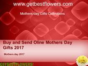 Mothers day gifts Idea 2017_Buy and  Send Online Mothers day Gifts