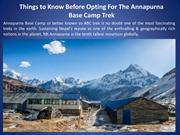 Things to Know Before Opting For The Annapurna Base Camp Trek