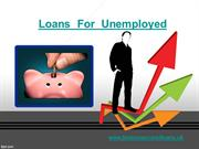 Loans For Unemployed People on Benefits