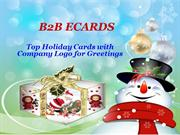 Communicate Your Greetings with Holiday Cards with Company Logo
