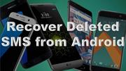 How to recover deleted text messages Android?